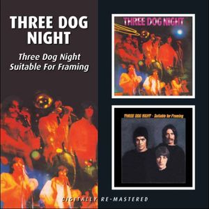 Three Dog Night/ Suitable For Framing [Import]