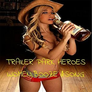Women, Booze And Song