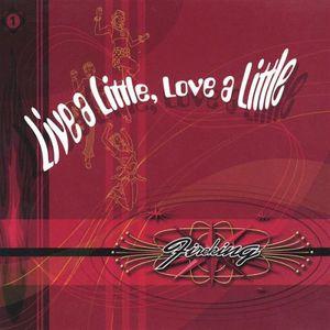 Live a Little Love a Little