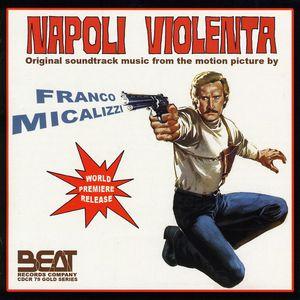 Napoli Violenta (Violent Naples) (Original Motion Picture Soundtrack) [Import]