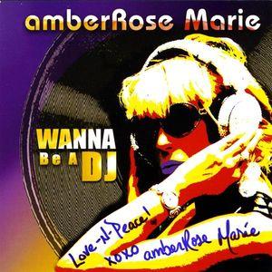 Wanna Be a DJ