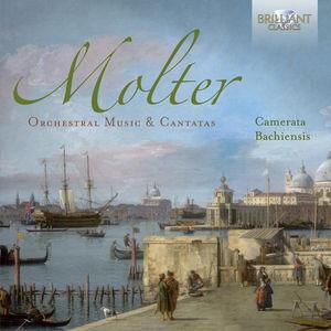 Molter: Orchestral Music & Cantatas