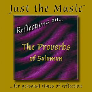 Just the Music from Reflections on the Proverbs of