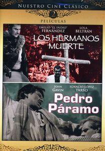 Hermanos Muerte & Pedro Paramo