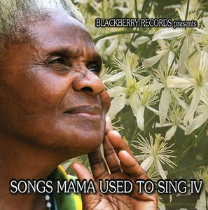 Songs Mama Used To Sing, Vol. 4