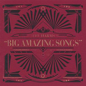 Jeff Harms' Big Amazing Songs