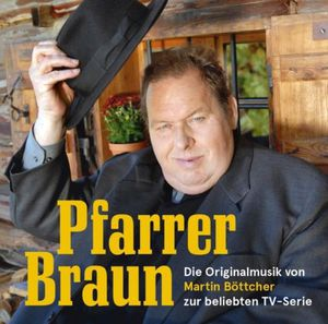 Pfarrer Braun (Original Television Series Soundtrack)
