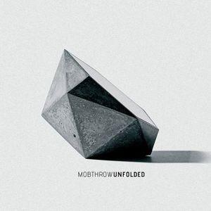 Mobthrow : Unfolded