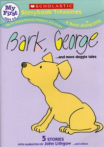 Bark, George...And More Doggie Tales (4 Stories)