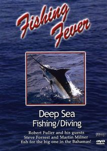 Fishing Fever: Deep Sea Fishing /  Diving: Volume 2 With Steve Forrest And
