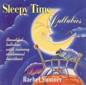 Sleepy Time Lullabies
