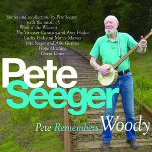 Pete Remembers Woody