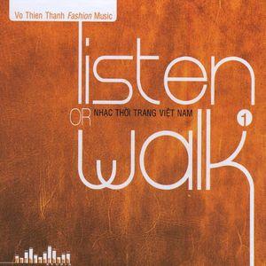 Listen or Walk 1