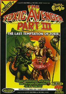The Toxic Avenger, Part III: The Last Temptation of Toxie