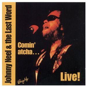 Comin' Atcha...Live!