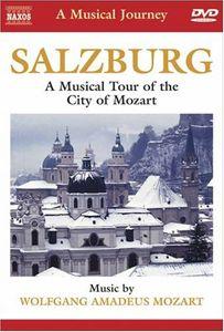 Musical Journey: Salzburg City of Mozart
