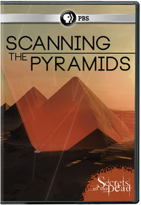 Secrets Of The Dead: Scanning The Pyramids
