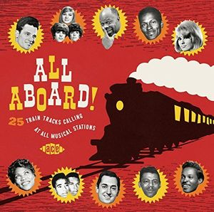 All Aboard! 25 Train Tracks Calling at All Musical [Import]