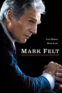 Mark Felt: The Man Who Brought Down the White House , Liam Neeson