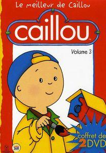Vol. 3-Caillou-Le Meilleur de Caillou [Import]