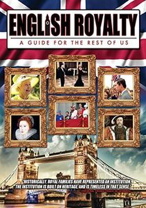 English Royalty: A Guide for the Rest of [Import]
