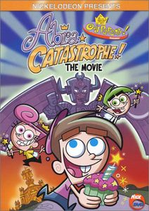 Fairly Oddparents: Abra-Catastrophe Movie