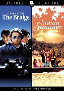 Crossing the Bridge /  Indian Summer