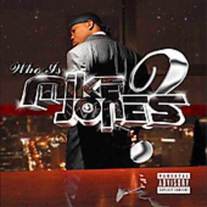 Who Is Mike Jones? [Explicit Content]