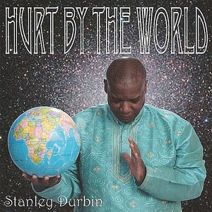 Hurt By the World