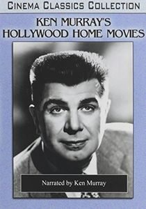 Ken Murray's Hollywood Home Movies