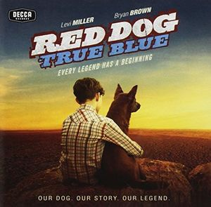 Red Dog: True Blue (Deluxe Edition) (Original Soundtrack) [Import]