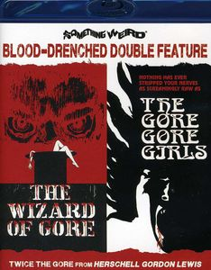 The Wizard of Gore /  The Gore Gore Girls