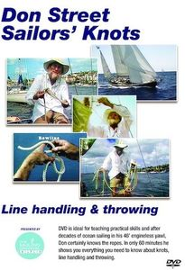 Don Street Sailors' Knots, Line Handling and Throwing