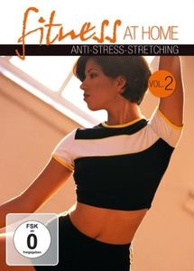 Fitness at Home: Volume 2: Anti-Stress-Stretching