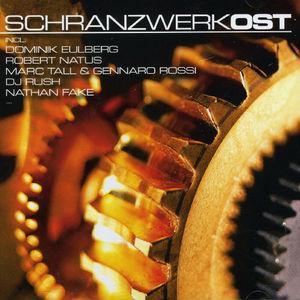 Schranzwerk (Original Soundtrack)