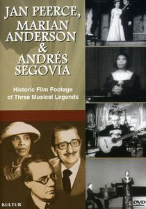 Jan Peerce, Marian Anderson and Andrés Segovia