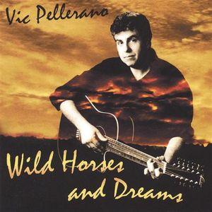 Wild Horses & Dreams