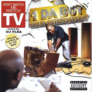 Don't Watch Me Watch Tv [Explicit Content]