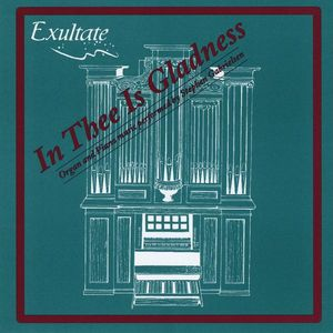 In Thee Is Gladness Vol. 1