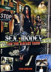 Sex, Money and You Already Know