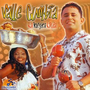 Vallecumbia/ La Negra Linda