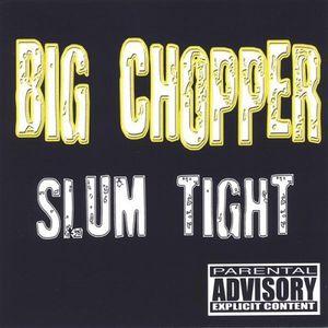 Slum Tight