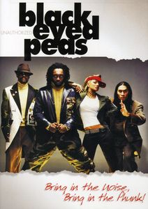 Black Eyed Peas: Bring in the Noise, Bring in the Phunk