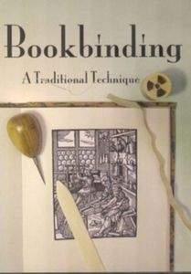 Bookbinding - A Traditional Techniques