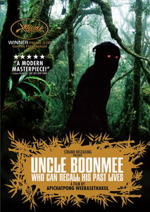 Uncle Boonmee: Who Can Recall His Past Lives