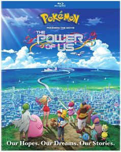 Pokemon The Movie: The Power of Us