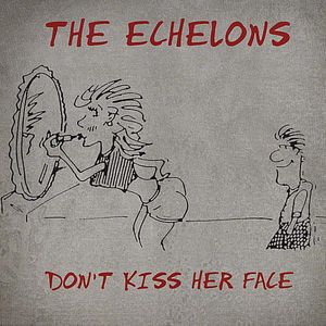 Don't Kiss Her Face