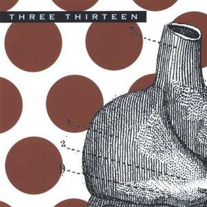 Three Thirteen