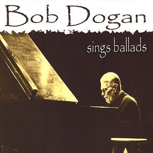 Bob Dogan Sings Ballads