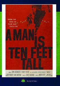 A Man Is Ten Feet Tall